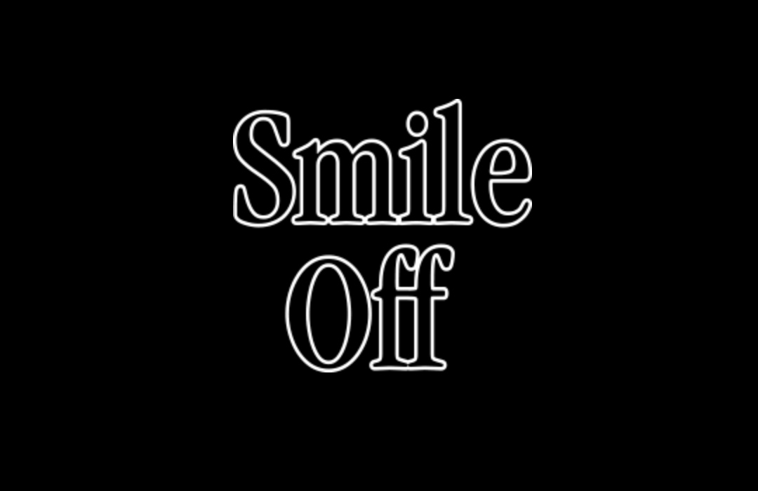 Smile Off